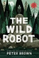 MS Summer Reading Book Cover The Wild Robot