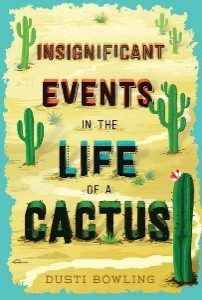 MS Summer Reading Book Cover Events in the Life of a Cactus